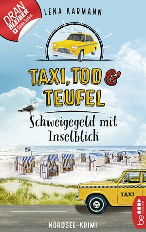 Taxi, Tod und Teufel -Schweigegeld mit Inselblick