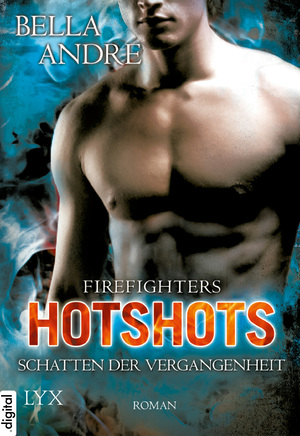 Hotshots - Firefighters: Schatten der Vergangenheit