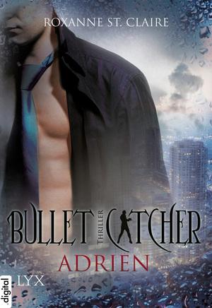 Bullet Catcher: Adrien