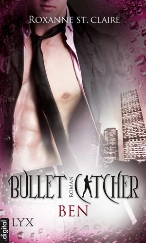 Bullet Catcher: Ben