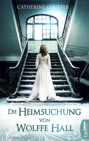 ¬Die¬ Heimsuchung von Wolffe Hall