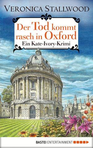 Der Tod kommt rasch in Oxford