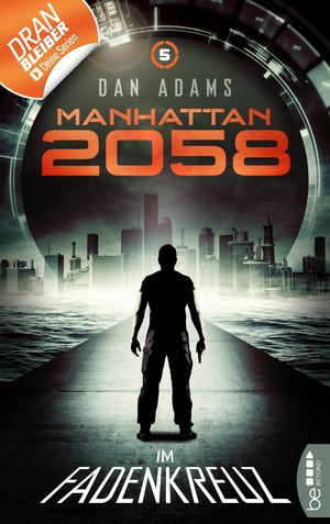 Manhattan 2058 - Folge 5