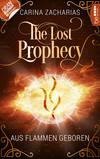 The Lost Prophecy - Aus Flammen geboren