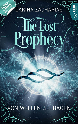 The Lost Prophecy - Von Wellen getragen