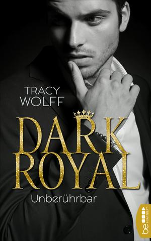 Dark Royal - Unberührbar