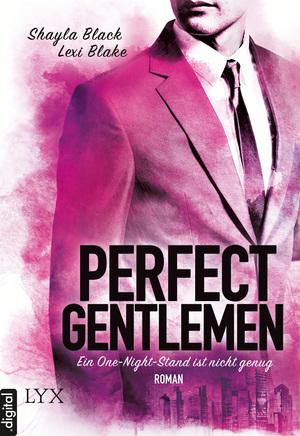 Perfect Gentlemen - Ein One-Night-Stand ist nicht genug
