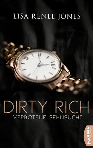 Dirty Rich - Verbotene Sehnsucht