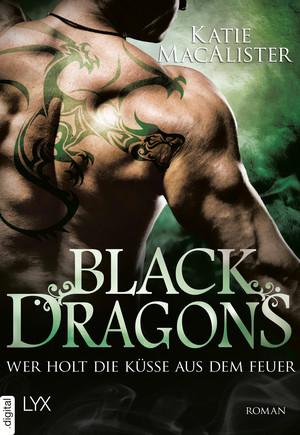 Black Dragons - Wer holt die Küsse aus dem Feuer