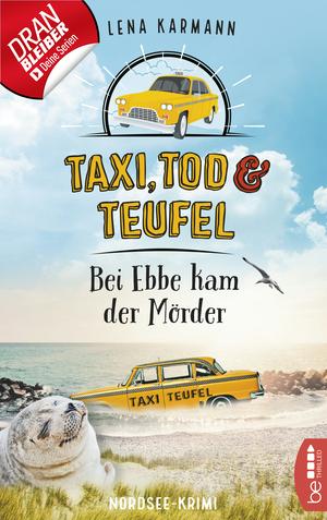 Taxi, Tod und Teufel - Bei Ebbe kam der Mörder