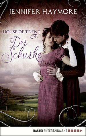 House of Trent - Der Schurke