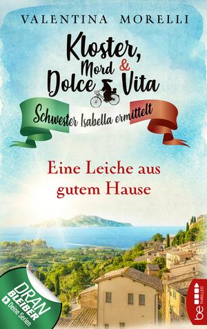 Kloster, Mord und Dolce Vita - Eine Leiche aus gutem Hause