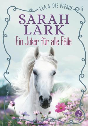 Lea und die Pferde - Ein Joker für alle Fälle