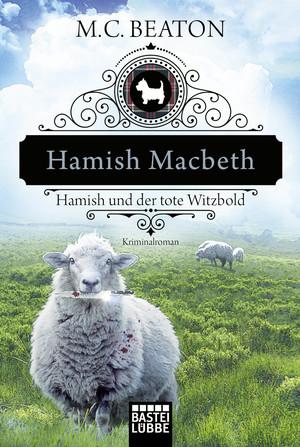 Hamish Macbeth und der tote Witzbold