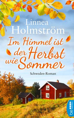 Im Himmel ist der Herbst wie Sommer