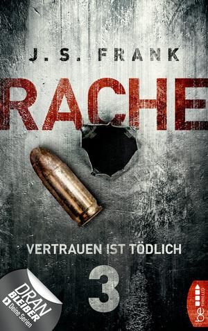 RACHE - Vertrauen ist tödlich