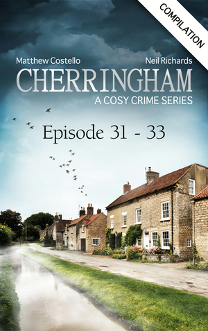 Cherringham - Episode 31-33