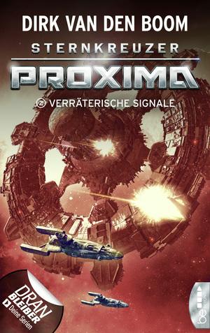 Sternkreuzer Proxima - Verräterische Signale
