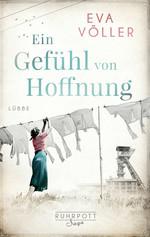 Das Bild zeigt das Cover des Buches Ein Gefühl von Hoffnung