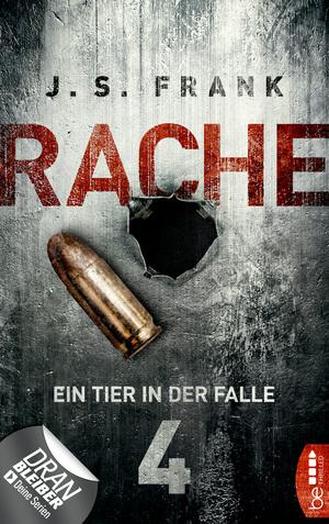 RACHE - Ein Tier in der Falle