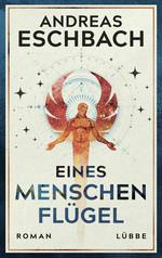 Das Bild zeigt das Cover des Buches Eines Menschen Flügel