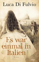 Das Bild zeigt das Cover des Buches Es war einmal in Italien