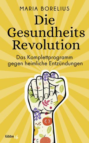 Die Gesundheitsrevolution