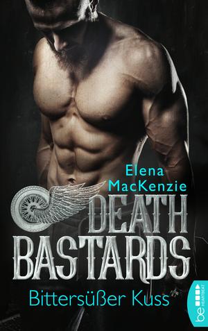 Death Bastards - Bittersüßer Kuss