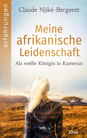 Meine afrikanische Leidenschaft