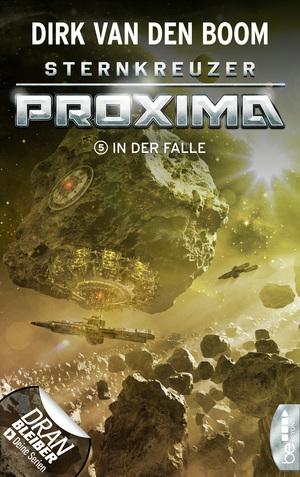 Sternkreuzer Proxima - In der Falle