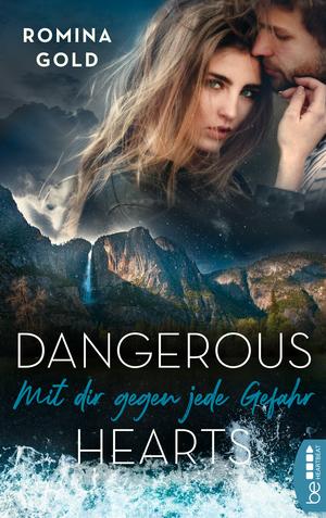 Dangerous Hearts - Mit dir gegen jede Gefahr