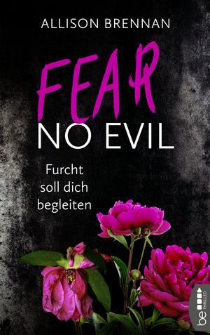 Fear No Evil - Furcht soll dich begleiten