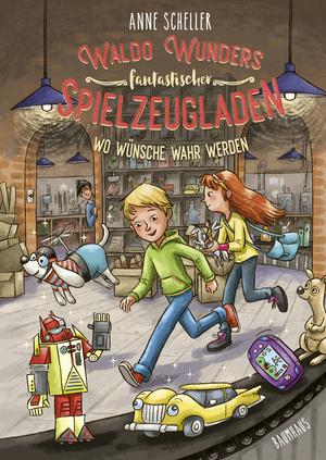 Waldo Wunders fantastischer Spielzeugladen - Wo Wünsche wahr werden
