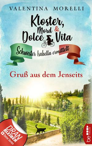 Kloster, Mord und Dolce Vita - Gruß aus dem Jenseits