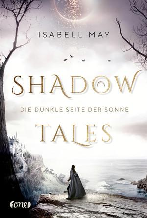 Shadow Tales - Die dunkle Seite der Sonne