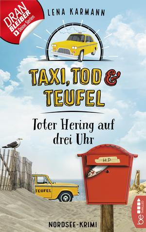 Taxi, Tod und Teufel -Toter Hering auf drei Uhr