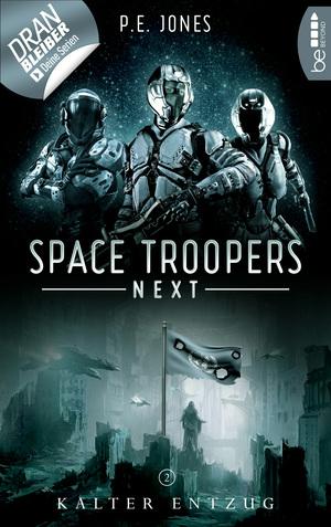 Space Troopers Next - Folge 2: Kalter Entzug