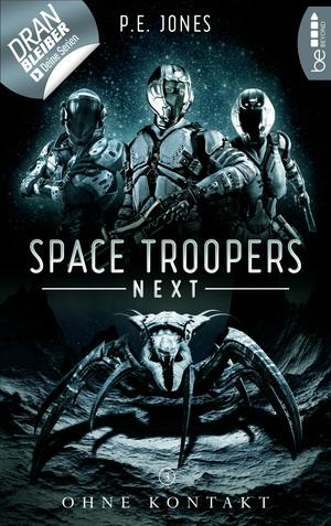 Space Troopers Next - Folge 3: Ohne Kontakt