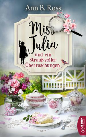 Miss Julia und ein Strauß voller Überraschungen