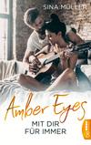 Amber Eyes - Mit dir für immer