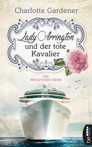 Lady Arrington und der tote Kavalier