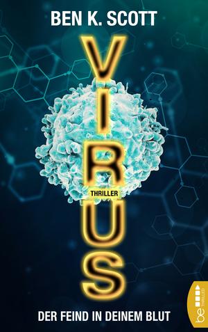 Virus - Der Feind in deinem Blut