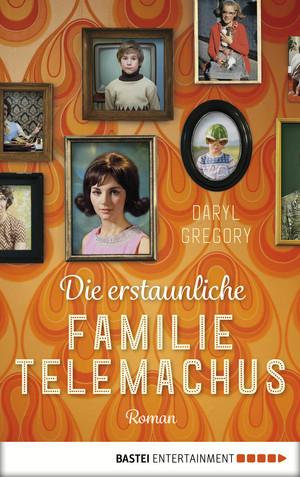 ¬Die¬ erstaunliche Familie Telemachus