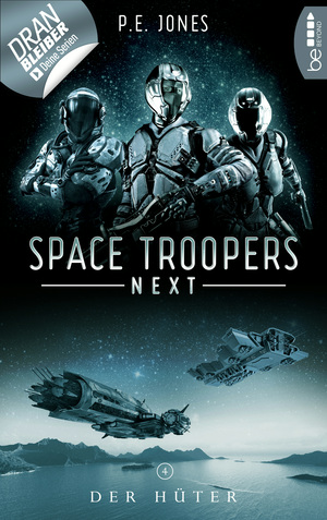 Space Troopers Next - Folge 4: Der Hüter