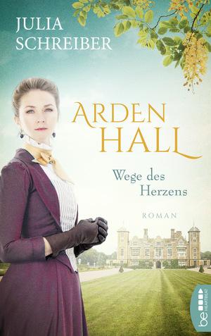 Arden Hall - Wege des Herzens