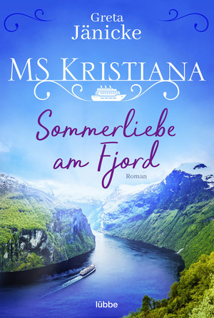 MS Kristiana - Sommerliebe am Fjord