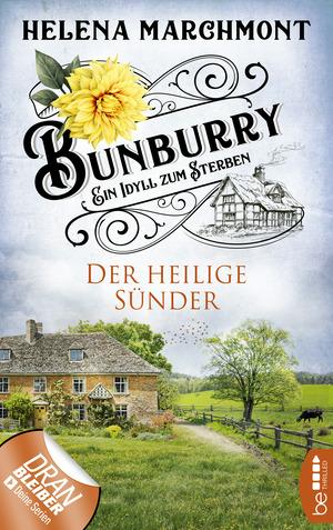 Bunburry - Der heilige Sünder