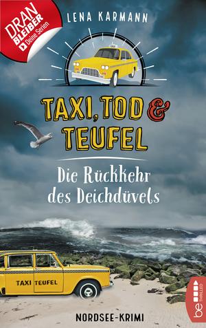 Taxi, Tod und Teufel - Die Rückkehr des Deichdüvels