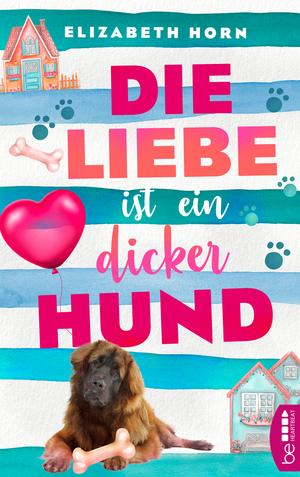 Die Liebe ist ein dicker Hund