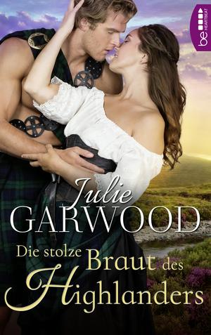 Die stolze Braut des Highlanders